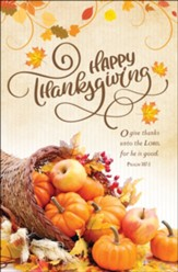 Happy Thanksgiving (Psalm 107:1, KJV) Bulletins, 100