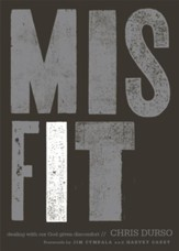 Misfit: Dealing with Our God-Given Discomfort - eBook