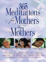 365 Meditations for Mothers by Mothers - eBook