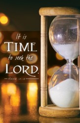 It Is Time to Seek the Lord (Hosea 10:12) Bulletins, 100