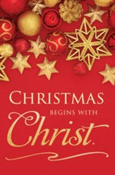 Christmas Begins with Christ Bulletins, 100