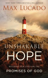 Unshakable Hope: Building Our Lives on the Promises of - Slightly Imperfect