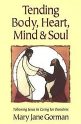 Tending Body, Heart, Mind, and Soul - eBook