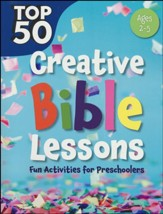Top 50 Creative Bible Lessons: Fun Activities for  Preschoolers