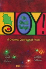 Joy! He Shall Reign Choral Book