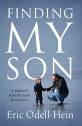 Finding My Son: A Father's Adoption Journey