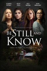 Be Still and Know, DVD
