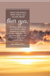 God Shall Wipe Away (Revelation 21:4, KJV) Bulletins, 100