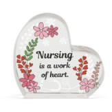 Nursing Is A Work of Herat Glass Heart Figurine