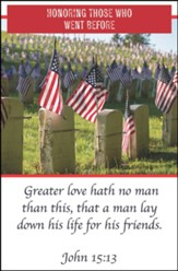 Honoring Those Who Went Before (John 15:13, KJV) Bulletins,  100