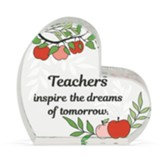 Teachers Inspire the Dreams of Tomorrow Glass Heart Figurine