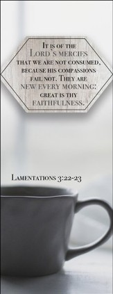 The Lord's Mercies (Lamentations 3:22-23, KJV) Bookmarks, 25