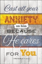 Cast All Your Anxiety on Him (1 Peter 5:7, NIV) Bulletins, 100