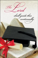 The LORD Shall Guide Thee Continually (Isaiah 58:11, KJV) Bulletins, 100