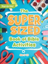 The Super-Sized Book of Bible Activities