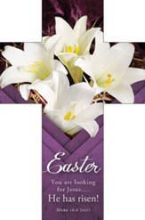 You are looking for Jesus.... He has risen! (Mark 16:6, NIV) Bookmarks, 25