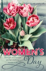 Strength and Honour Are Her Clothing (Proverbs 31:25, KJV) Women's Day Bulletins, 100