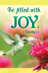 Be Filled with Joy (2 Timothy 1:4) Bulletins, 100