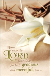 Turn Unto the LORD Your God (Joel 2:13, KJV) Bulletins, 100