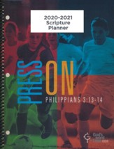 God's Word in Time Scripture Planner: Press On! Philippians  3:13-14 Elementary/Middle School Teacher Edition (ESV  Version; August 2020 - July 2021)