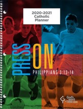 God's Word in Time Scripture Planner: Press On! Philippians  3:13-14 Elementary/Middle School Student Edition (NAB  Version; August 2020 - July 2021)