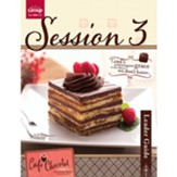 Cafe Chocolat Session 3 Leader Guide