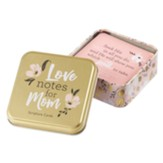 Love Notes for Mom with Tin