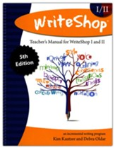WriteShop Teacher's Manual for WriteShop I & WriteShop II  (5th Edition)