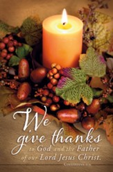 We Give Thanks to God (Colossians 1:3, KJV) Bulletins, 100