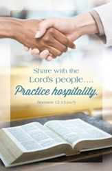 Share With the Lord's People... Practice Hospitality (Romans 12:13, NIV) Bulletins, 100