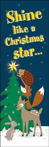 Woodland Animals/Shine Like a Christmas Star... (Matthew 2:2) Bookmarks, 25