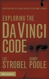 Exploring the Da Vinci Code: Investigating the Issues Raised by the Book and Movie - eBook