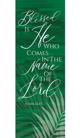 Blessed Is He Palm Banner- 2' x 6'