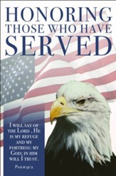 Honoring Those Who Have Served (Psalm 91:2, KJV) Bulletins, 100