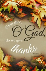 We Give Thanks (Psalm 75:1) Bulletins, 100