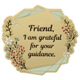 Friend, I Am Grateful For Your Guidance Visor Clip