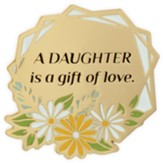 A Daughter Is A Gift of Love Visor Clip