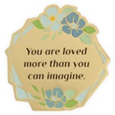 You Are Loved More Than You Can Imagine Visor Clip