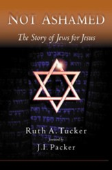 Not Ashamed: The Story of Jews for Jesus - eBook