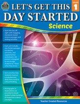 Let's Get This Day Started: Science  (Grade 1)