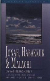 Jonah, Habakkuk, and Malachi: Living Responsibly - eBook