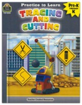 Practice to Learn: Cutting and  Tracing (Grades PreK and K)