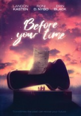 Before Your Time, DVD