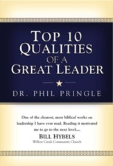 Top 10 Qualities of a Great Leader - eBook