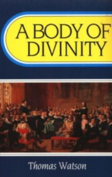A Body of Divinity [Paperback]