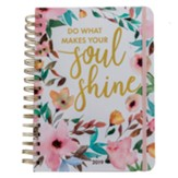 Do What Makes Your Soul Shine Spiral Bound Life Planner