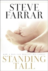 Standing Tall: How a Man Can Protect His Family - eBook