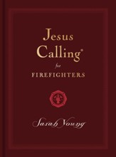 Jesus Calling for First Responders, Firefighters