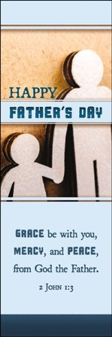 Happy Father's Day Grace Be with You (2 John 1:3) Bookmarks, 25