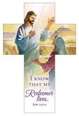 My Redeemer Lives (Job 19:25, NKJV) Cross Bookmarks, 25